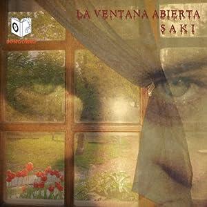 La Ventana Abierta [The Open Window]   [Herbert Hugh Monroe]