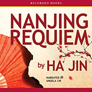 Nanjing Requiem | [Ha Jin]