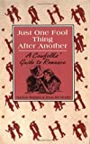 Just One Fool Thing After Another - A Cowfolks Guide to Romance