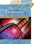 Digital Filmmaking: An Introduction (...