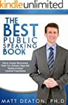 The Best Public Speaking Book: How to...
