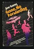 Gone, no forwarding (A DKA file novel) (0394411919) by Gores, Joe