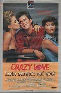 Crazy Love Liebe Schwarz Auf Weiß