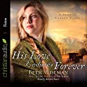 His Love Endures Forever (       UNABRIDGED) by Beth Wiseman Narrated by Kirsten Potter