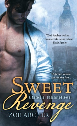 Sweet Revenge: A Nemesis Unlimited Novel by Zoë Archer