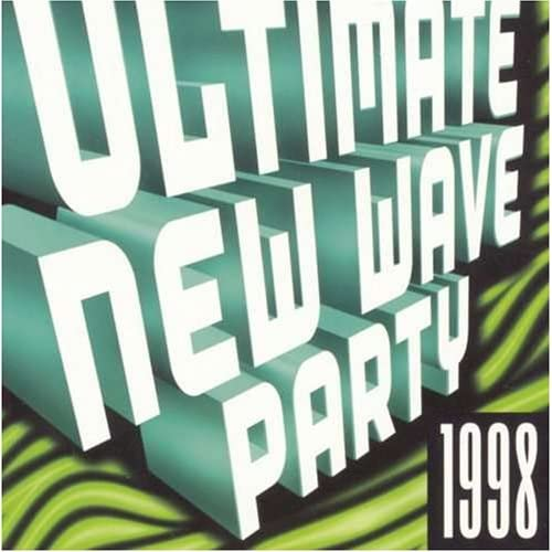 Various Artists-Ultimate New Wave Party 1998