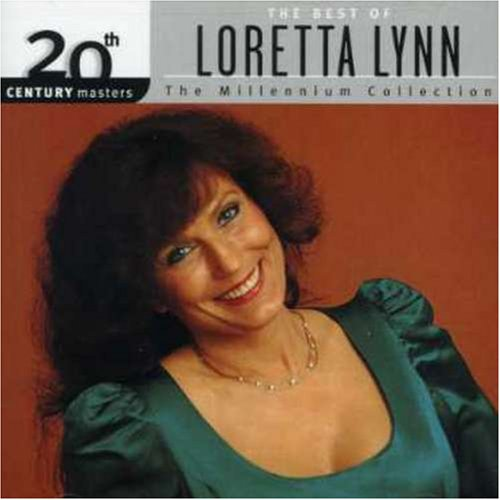 Loretta Lynn - 20th Century Masters: The Best Of Loretta Lynn (Millennium Collection) - Zortam Music