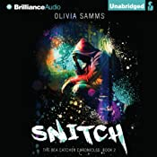 Snitch: Bea Catcher Chronicles, Book 2 | [Olivia Samms]