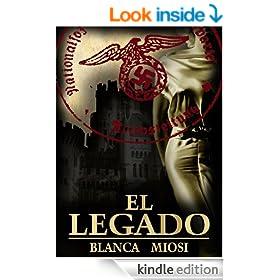 EL LEGADO �Y si un desconocido ofrece concederte lo que m�s deseas? (Spanish Edition)