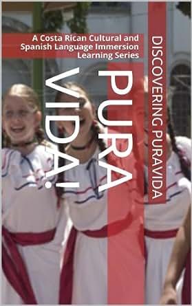 Language Immersion Learning Series Book 1) eBook: Roy Fallas, Yoselin