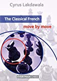 The Classical French: Move by Move (English Edition)