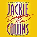 Dangerous Kiss: A Lucky Santangelo Novel Audiobook by Jackie Collins Narrated by Barbara Rosenblat