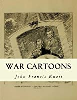 War Cartoons: cartoonist for the Dallas News 1918