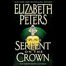 The Serpent on the Crown: The Amelia Peabody Series, Book 17 (       ABRIDGED) by Elizabeth Peters Narrated by Barbara Rosenblat