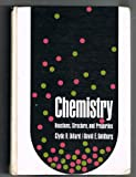 Chemistry: Reactions, Structure and Properties (0023295805) by Clyde R. Dillard