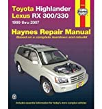 Joe L. Hamilton (TOYOTA HIGHLANDER & LEXUS RX 300/330 AUTOMOTIVE REPAIR MANUAL) BY Hamilton, Joe L.(Author)Paperback Sep-2010