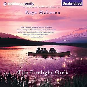 The Firelight Girls Audiobook
