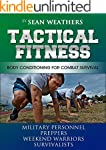 Tactical Fitness: Body Conditioning f...