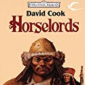 Horselords: Forgotten Realms: Empires Trilogy, Book 1 Audiobook by David Cook Narrated by Robin Bloodworth
