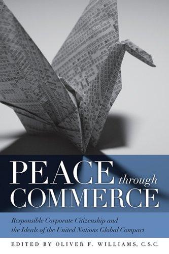 Peace through Commerce: Responsible Corporate Citizenship...