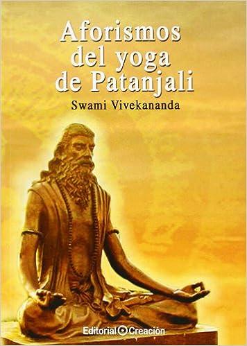 Aforismos del Yoga de Patanjali - Swami Vivekananda