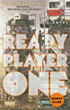 Ernest Cline Ready Player One: A Novel
