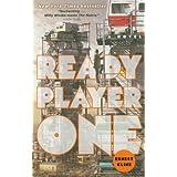 Ready Player One: A Novel ~ Ernest Cline
