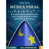 Música Visual: um estudo sobre as afinidades entre som e imagem, baseadas no filme Fantasia de Walt Disney (Série...