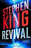 Revival: A Novel