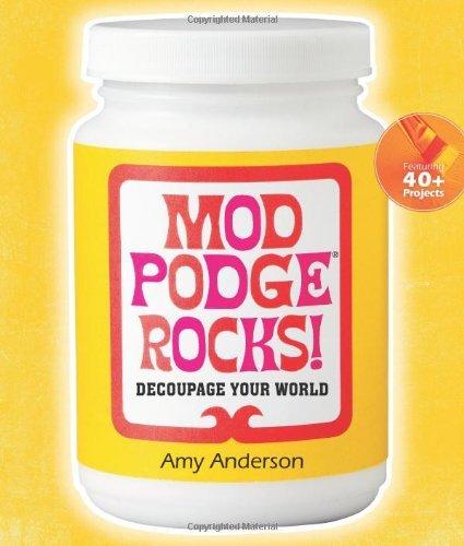 mod-podge-rocks-by-amy-anderson-13-jun-2012-paperback