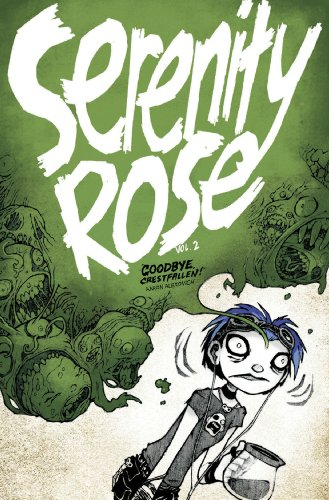 Serenity Rose Volume 2: Goodbye, Crestfallen