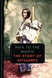 Path to the Pacific: The Story of Sacagawea (Young Voyageur)