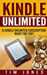 Kindle Unlimited: Is Kindle Unlimited...