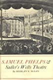 img - for Samuel Phelps and Sadler's Wells Theatre book / textbook / text book