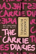 The Carrie Diaries By Candace Bushnell by…