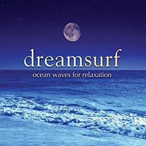 Dreamsurf: Ocean Waves For Relaxation