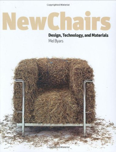 New Chairs Design Technology & Materials /Anglais: Design, Technology and Materials