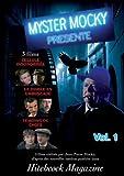 echange, troc Myster mocky vol 1 : cellule insonorisee, le diable en embuscade, témoins de choix