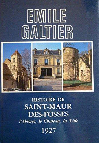 histoire-de-saint-maur-des-fosses-labbaye-le-chateau-la-ville-reimpression-de-ledition-de-1927