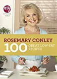 Rosemary Conley My Kitchen Table: 100 Great Low-Fat Recipes