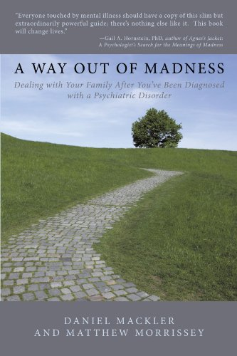 A Way Out of Madness: Dealing with Your Family After You've Been Diagnosed with a Psychiatric Disorder (ISPs-Us Book)