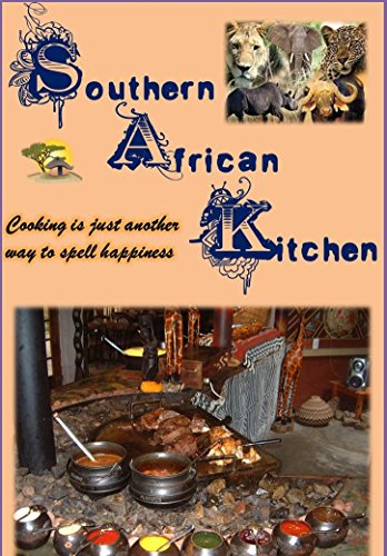 THE SOUTHERN AFRICA KITCHEN by Johan van Wyk