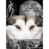 FERAL SINS (The Phoenix Pack) ~ Suzanne Wright