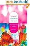 Pleasure Consuming Medicine: The Quee...