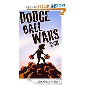 Amazon.com: Dodge Ball Wars (a hilarious adventure for children ages 9