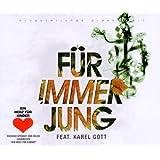 Für immer jung feat. Karel Gott