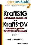 Kraftfahrzeugsteuergesetz (KraftStG)...