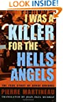 I Was a Killer for the Hells Angels:...