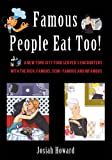 img - for Famous People Eat Too! book / textbook / text book