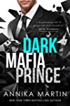 Dark Mafia Prince: A Dangerous Royals...